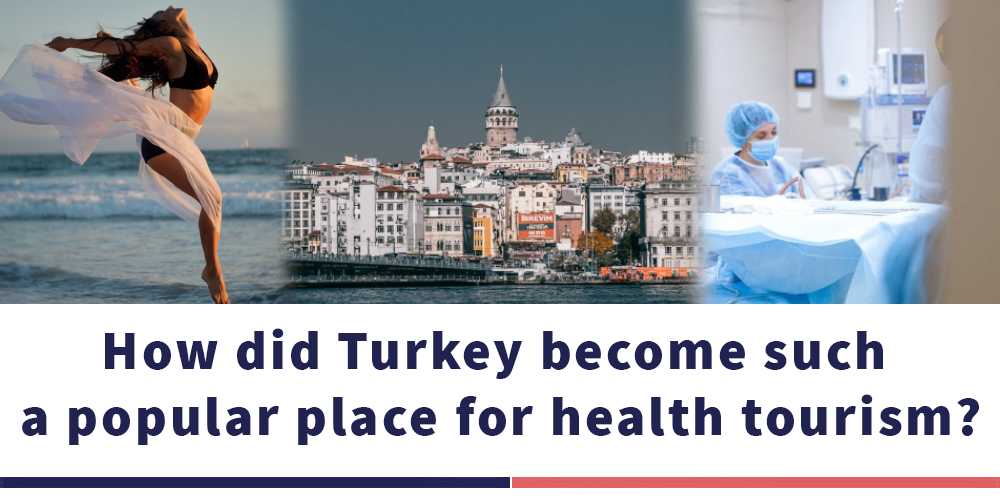 كيف أصبحت تركيا مكانًا مشهوراً في السياحة الصحية؟