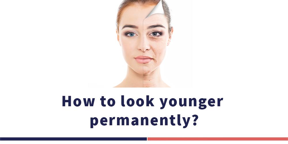 كيف تحافط على شبابك بشكل دائم؟
